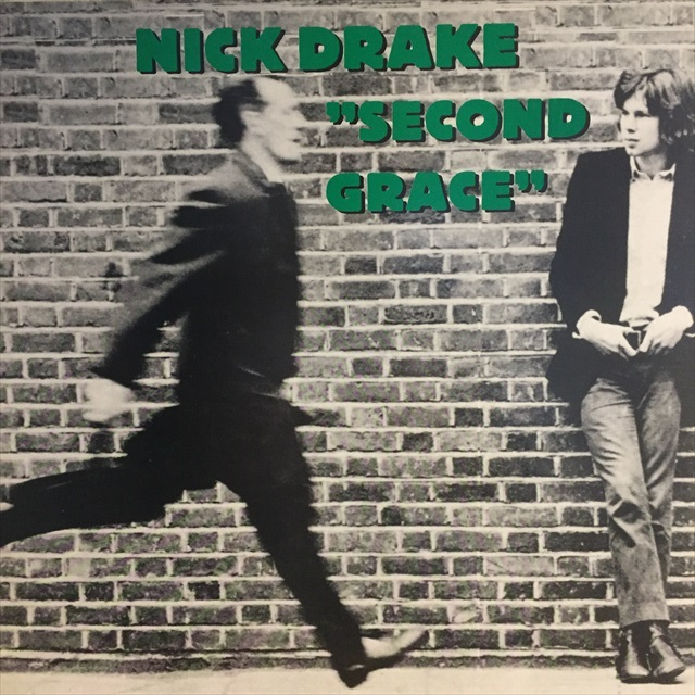 Nick Drake - Second Grace: Alternate Versions and Unreleased Songs