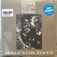 One Thousand Violins / Halcyon Days